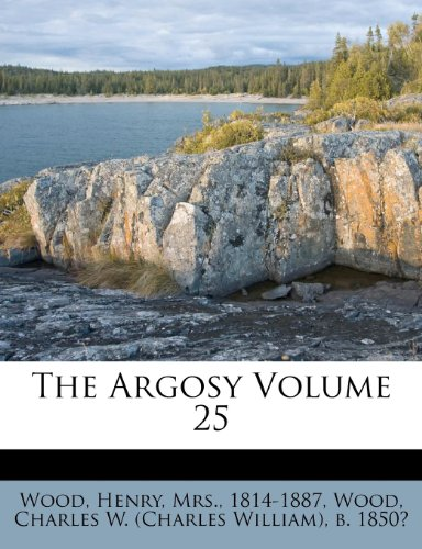 The Argosy Volume 25