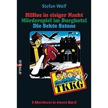 TKKG Sammelband 13: 3in1-Bundle, Hilflos in eisiger Nacht / Mörderspiel / Die Sekte Satans