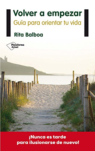 Volver a empezar (Plataforma Actual) (Spanish Edition)