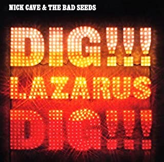 Dig,Lazarus,Dig!!! by Nick Cave & The Bad Seeds (B000ZN258M) | Amazon Products