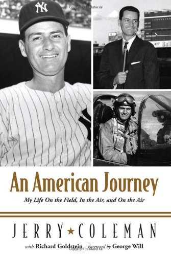 An American Journey: My Life On the Field, In the Air, and On the Air por Jerry Coleman