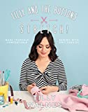 Tilly and the Buttons Stretch!: Make Yourself Comfortable Sewing With Knit Fabrics: Includes Patterns