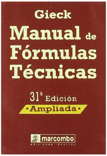 Manual de Formulas Técnicas -31ª Edición (Mecanica)