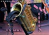SAXOPHON - on stage (Tischkalender 2019 DIN A5 quer): Konzertfotografien und Detailansichten verschiedener Saxophone (Monatskalender, 14 Seiten ) (CALVENDO Kunst)