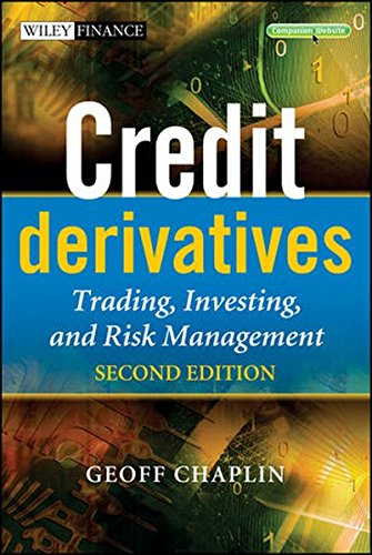 Credit Derivatives 2e (The Wiley Finance Series)