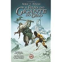 A Filha do Gigante do Gelo