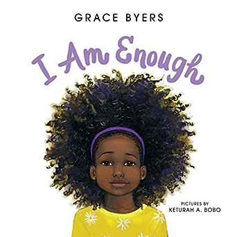 I Am Enough eBook : Byers, Grace, Bobo, Keturah A.: Amazon.co.uk: Books