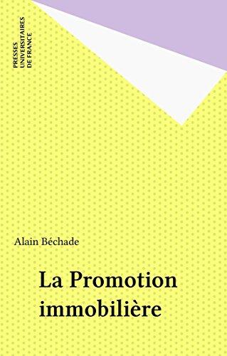 La Promotion immobilière (Que sais-je ? t. 1937)