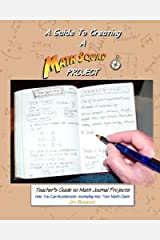 Teacher's Guide to Math Journal Projects: How You Can Incorporate Journaling into Your Math Class by Jim Bennett (2010-05-03) Paperback