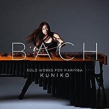 Bach: Solowerke für Marimba