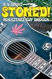Stoned! Rockstars auf Drogen