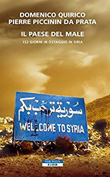 il-paese-del-male-152-giorni-in-ostaggio-in-siria-bloom