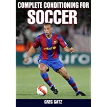 Complete Conditioning for Soccer, Enhanced Edition (Complete Conditioning for Sports Series)