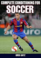 Complete Conditioning for Soccer, Enhanced Edition