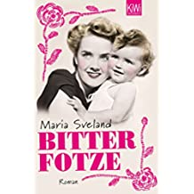 Bitterfotze: Roman (German Edition)