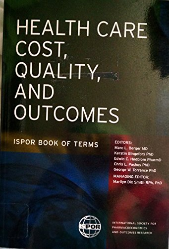 Title: Health Care Cost Quality and Outcomes ISPOR Book o