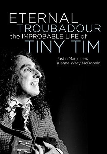 eternal-troubadour-the-improbable-life-of-tiny-tim