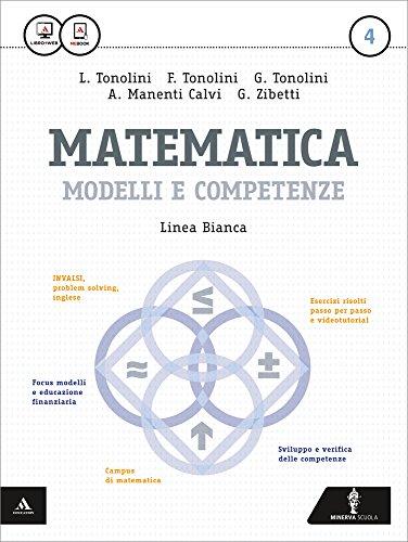 Matematica modelli e competenze. Ediz. bianca. Per gli Ist. professionali. Con e-book. Con espansione online: 4