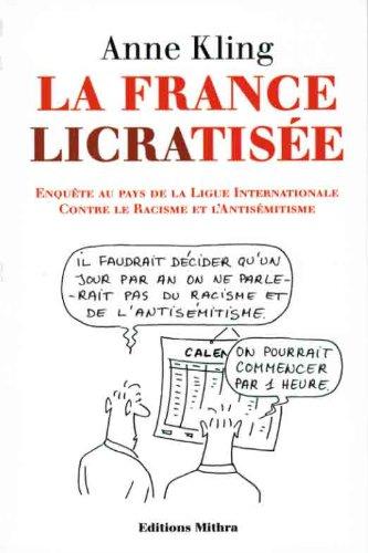 La France LICRAtisée (Politiquement incorrect)