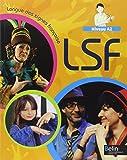 Langue des signes française Niveau A2 : Livre de l'élève...