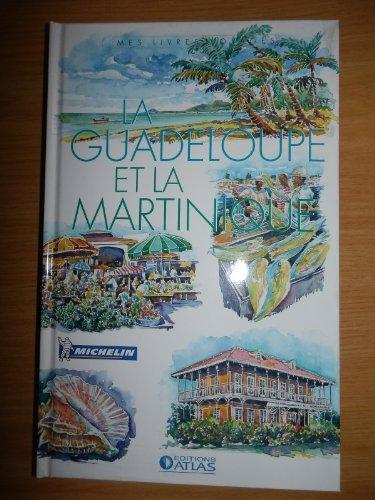 La Guadeloupe et la Martinique par (Relié)