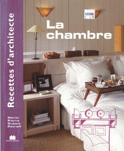 Recettes d'architecte - La chambre