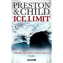 Ice Limit: Abgrund der Finsternis (Ein Fall für Gideon Crew, Band 4)