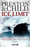 Ice Limit: Abgrund der Finsternis (Ein Fall für Gideon Crew, Band 4) - Douglas Preston