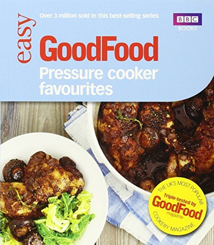 Good Food: Pressure Cooker Favourites by Desmazery, Barney (October 10, 2013) Paperback