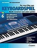 Der neue Weg zum Keyboardspiel, 6 Bde., Bd.6, Keyboard Praxis