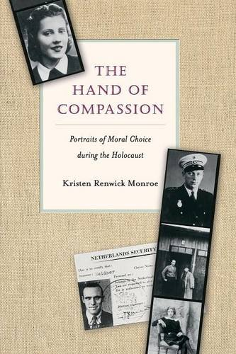 Hand of Compassion: Portraits of Moral Choice During the Holocaust