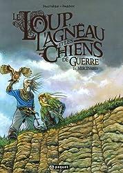 Le Loup, l'Agneau et les Chiens de guerre : Pack en 2 volumes : Tome 1, Mercenaires ; Tome 2, Le Livre des Ombres