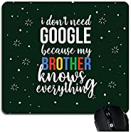 Yaya Cafe Birthday Gifts for Brother Mousepad Google My Brother Knows Everything Gift Combo