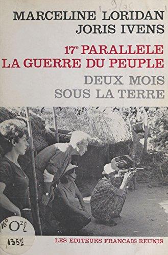 17e parallle, la guerre du peuple: Deux mois sous la terre