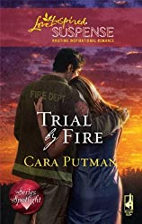 Trial by Fire (Love Inspired Suspense) by Cara Putman (2009-10-13)