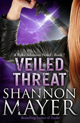 Veiled Threat (A Rylee Adamson Novel, Book 7) por Shannon Mayer