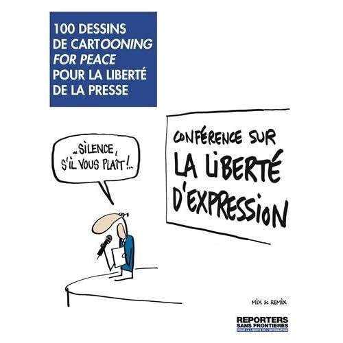 100 dessins de cartooning for peace pour la libert?? de la presse by Plantu (2013-12-05)
