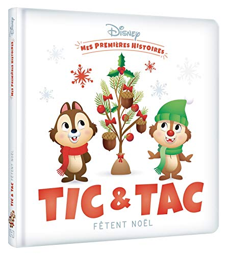 Disney - Mes Premieres Histoires - Tic et Tac Fetent Noël
