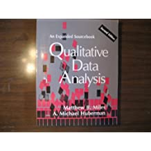 Qualitative Data Analysis: An Expanded Sourcebook by Matthew B. Miles (1994-01-12)