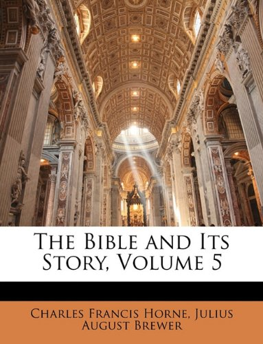 The Bible and Its Story, Volume 5