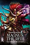 Magnus the Red: Master of Prospero (The Horus Heresy: Primarchs)