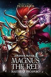 Magnus the Red: Master of Prospero (The Horus Heresy: Primarchs)