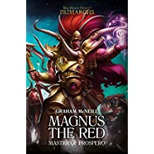 Magnus the Red: Master of Prospero (The Horus Heresy: Primarchs, Band 3)