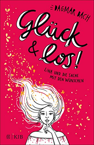 Glück und los!: Lina und die Sache mit den Wünschen (Band 1)