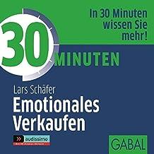 30 Minuten Emotionales Verkaufen (audissimo)