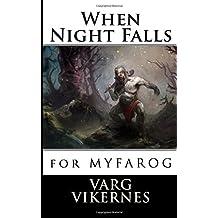 When Night Falls: for MYFAROG