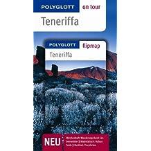 Teneriffa - Buch mit flipmap: Polyglott on tour Reiseführer