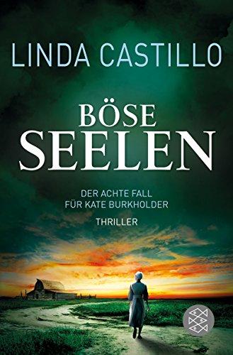 Böse Seelen: Thriller (Kate Burkholder ermittelt) -