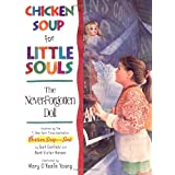 The Never-forgotten Doll: Chicken Soup for Little Souls