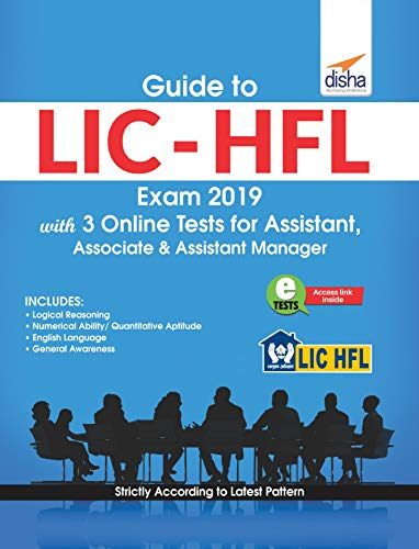 Guide to LIC - HFL Exam 2019 with 3 Online Tests for Assistant, Associate & Assistant Manager